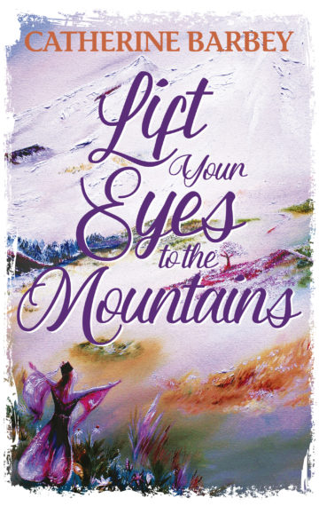 Lift Your Eyes to the Mountains Front Cover